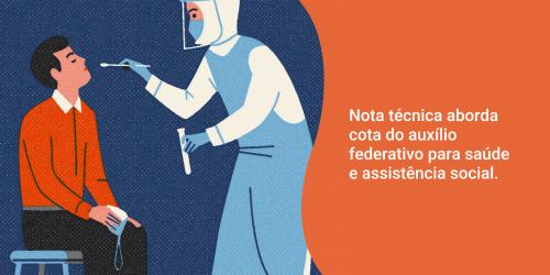 Nota técnica aborda cota do auxílio federativo para saúde e assistência social