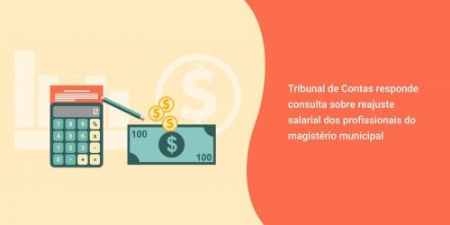 Tribunal de Contas responde consulta sobre reajuste salarial dos profissionais do magistério municipal