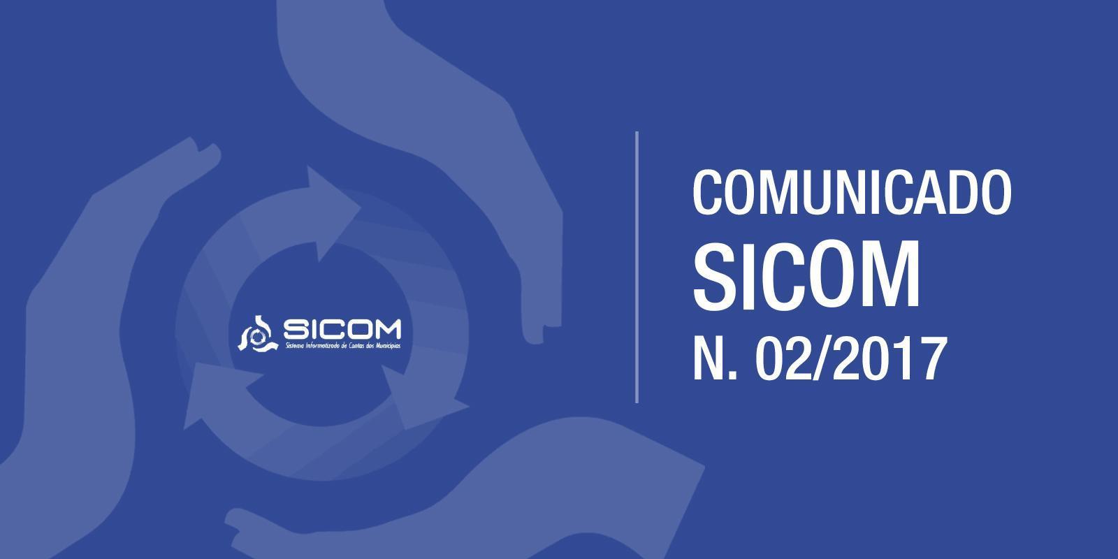 COMUNICADO SICOM N. 02/2017