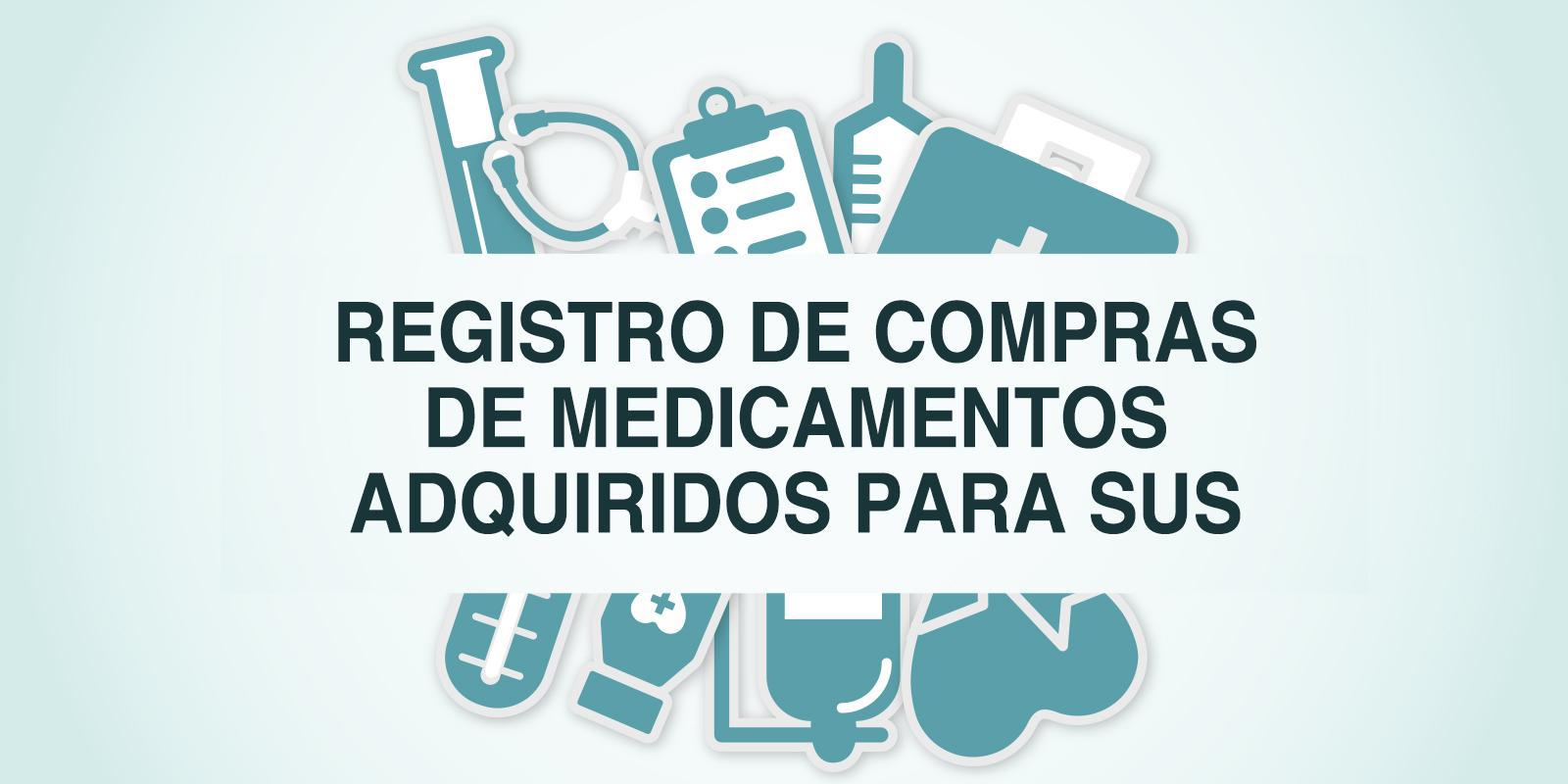 Ministério da saúde torna obrigatório registro de compras de medicamentos adquiridos para SUS