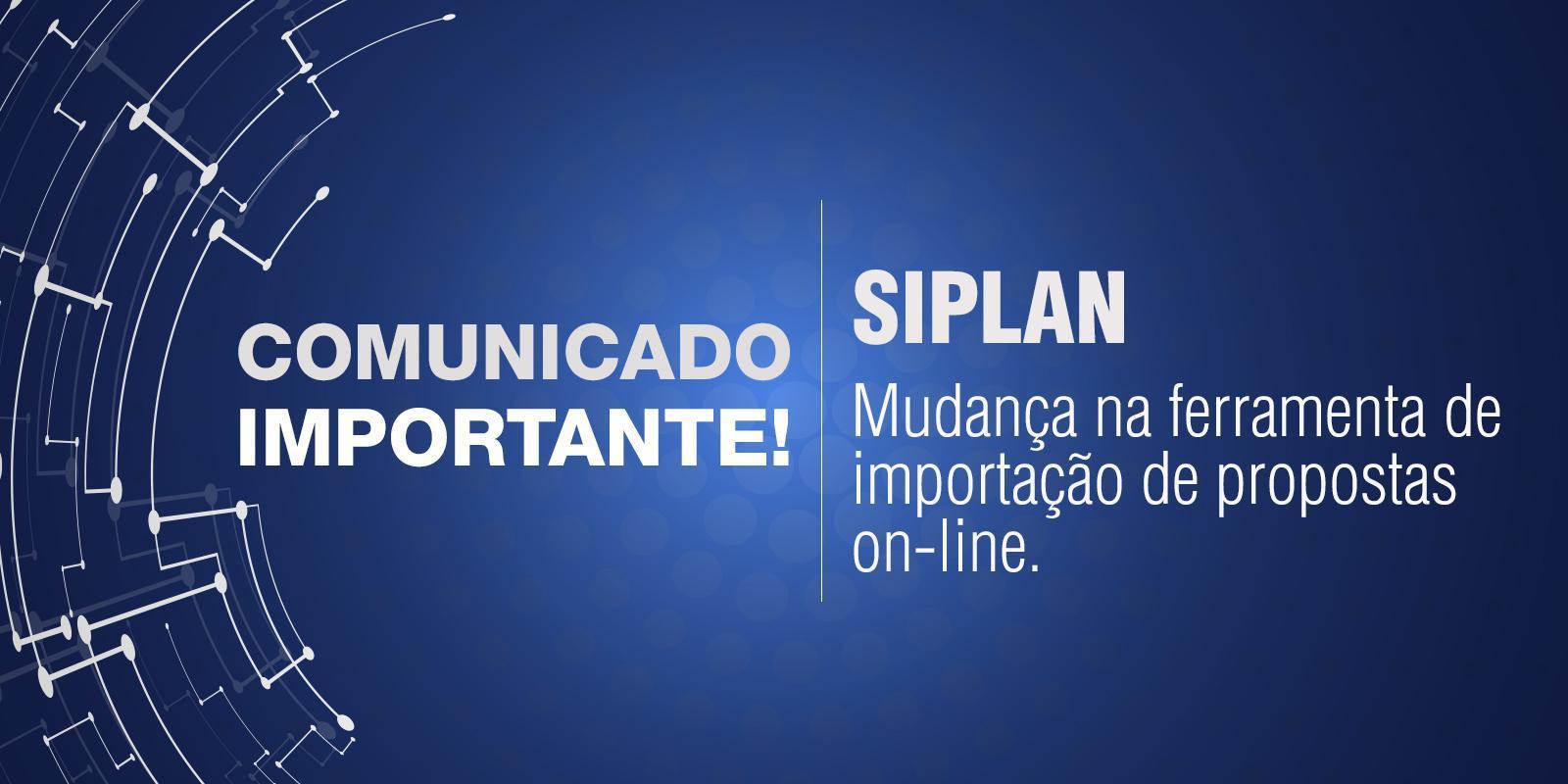Mudança - SIPLAN - Importação de propostas on-line