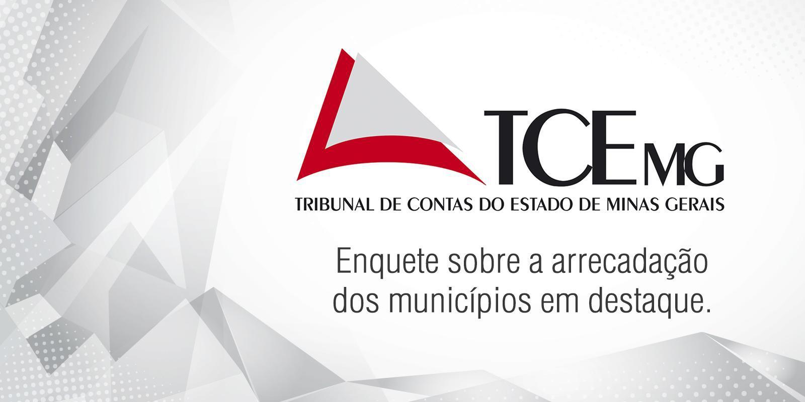 TCEMG promove enquete para a melhora da arrecadação dos municípios
