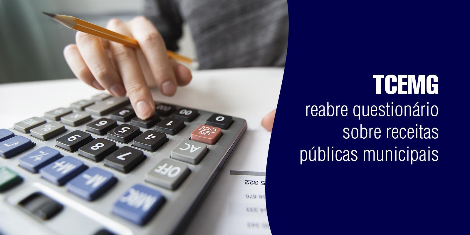 TCEMG reabre questionário sobre receitas públicas municipais