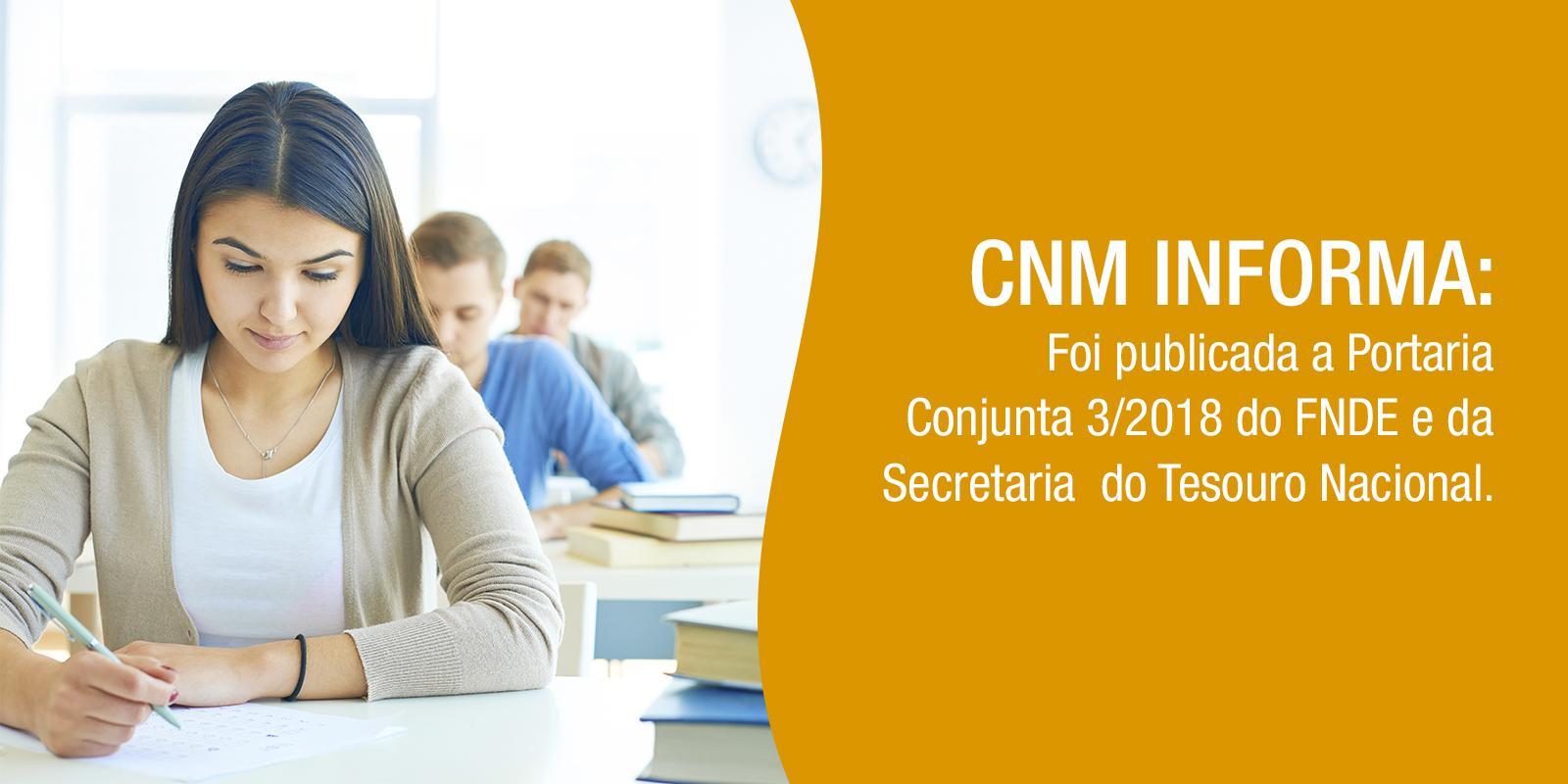 CNM informa: Publicada nova Portaria com prorrogação de prazo para secretarias de educação criarem CNPJ próprio para receber recursos do Fundeb