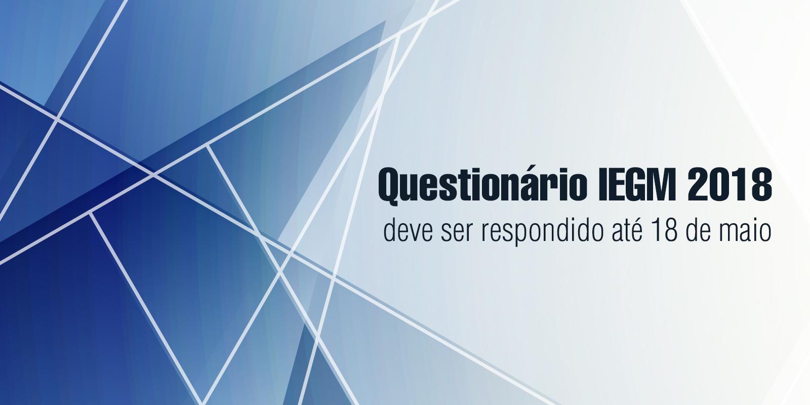 TCEMG informa: Questionário IEGM 2018 deve ser respondido até 18 de maio