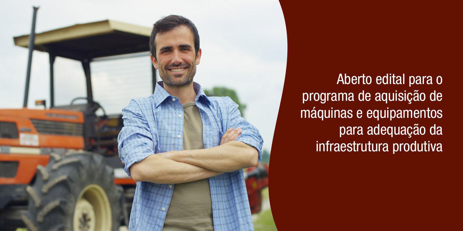 Portal AMM informa: Aberto edital para o programa de aquisição de máquinas e equipamentos para adequação da infraestrutura produtiva