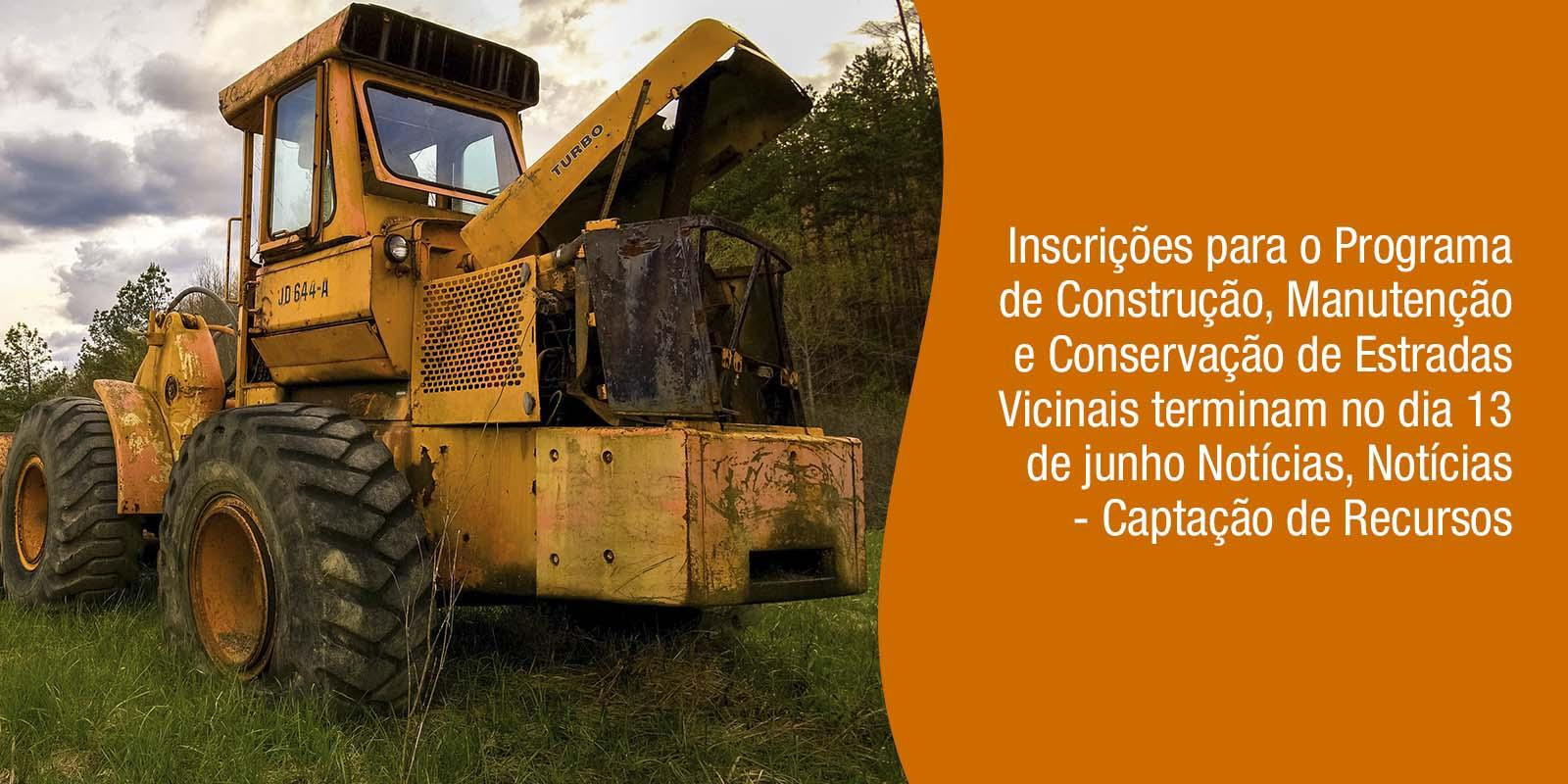 Portal AMM informa: Inscrições para o Programa de Construção, Manutenção e Conservação de Estradas Vicinais terminam no dia 13 de junho