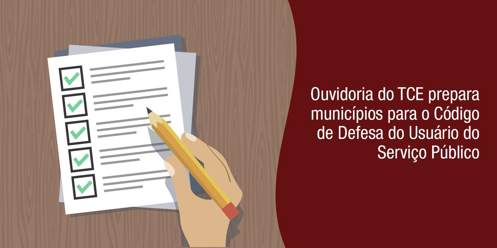Ouvidoria do TCE prepara municípios para o Código de Defesa do Usuário do Serviço Público