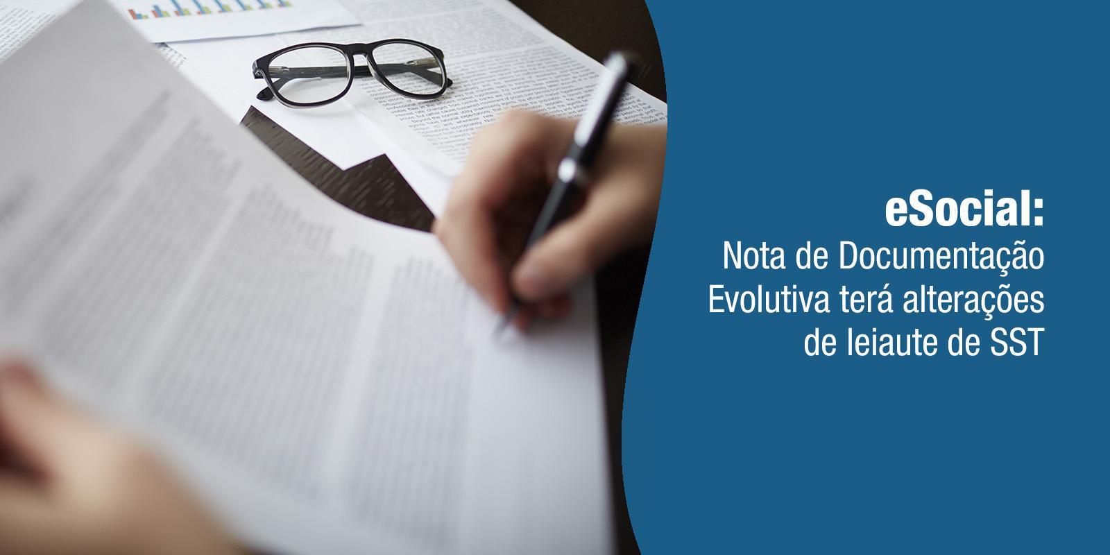 eSocial: Nota de Documentação Evolutiva terá alterações de leiaute de SST