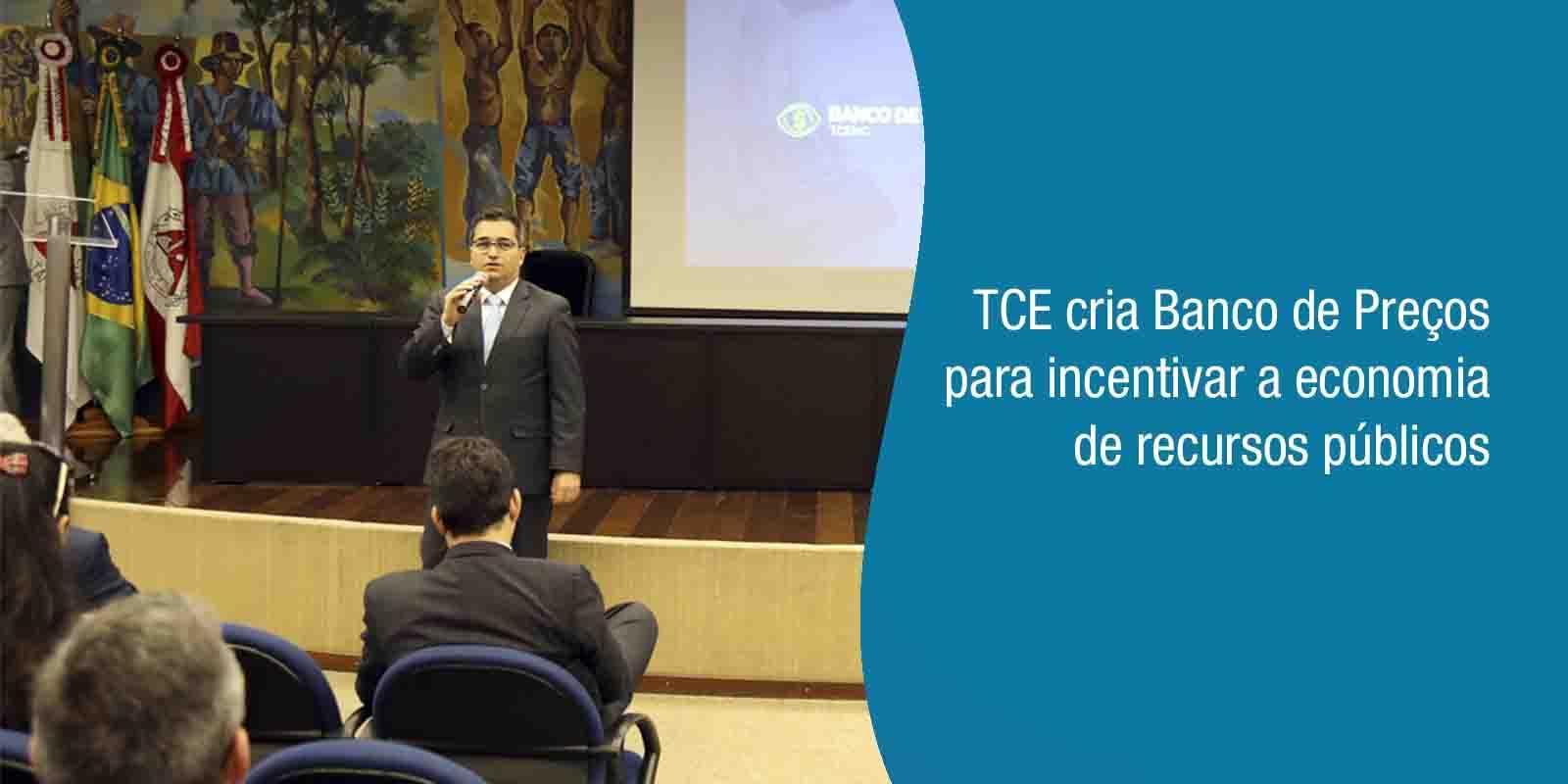 TCE cria Banco de Preços para incentivar a economia de recursos públicos