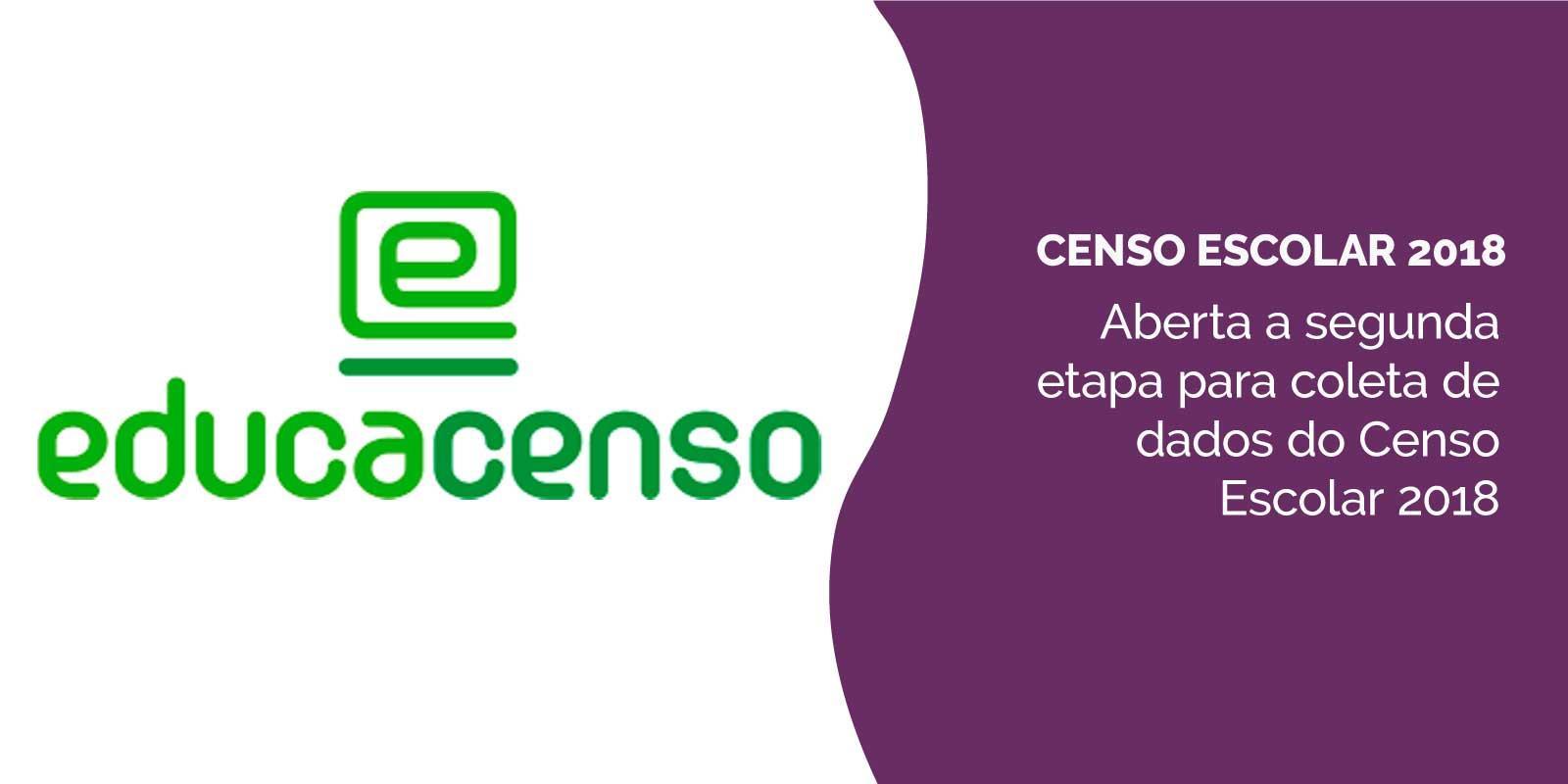 Aberta a segunda etapa para coleta de dados do Censo Escolar 2018