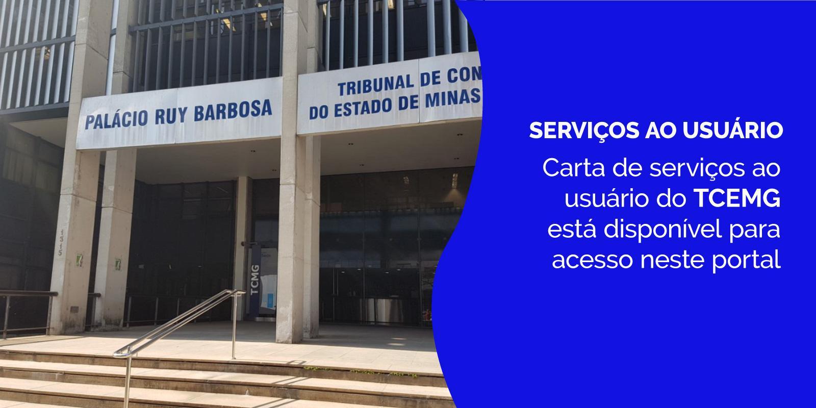 Carta de serviços ao usuário do TCEMG está disponível para acesso neste portal
