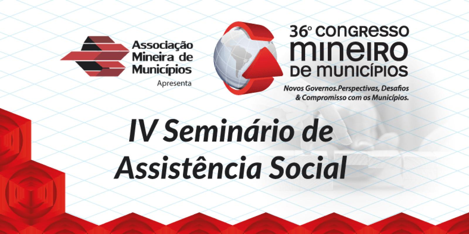 IV Seminário de Assistência Social leva reflexões sobre SUAS ao 36º Congresso Mineiro de Municípios