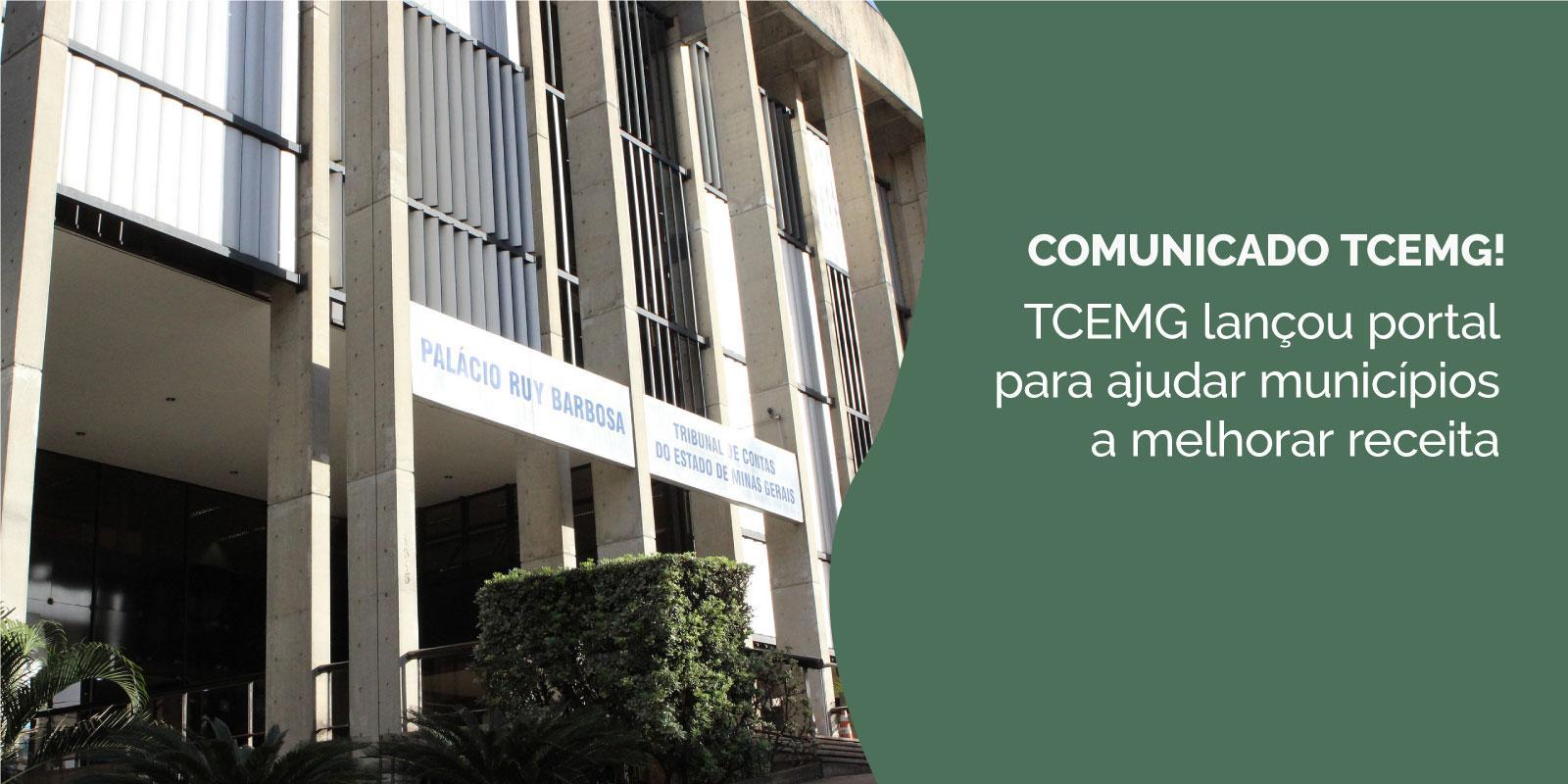 TCEMG lançou portal para ajudar municípios a melhorar receita