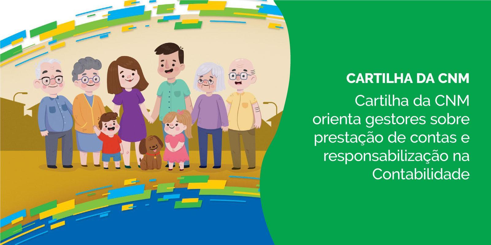 Cartilha da CNM orienta gestores sobre prestação de contas e responsabilização na Contabilidade