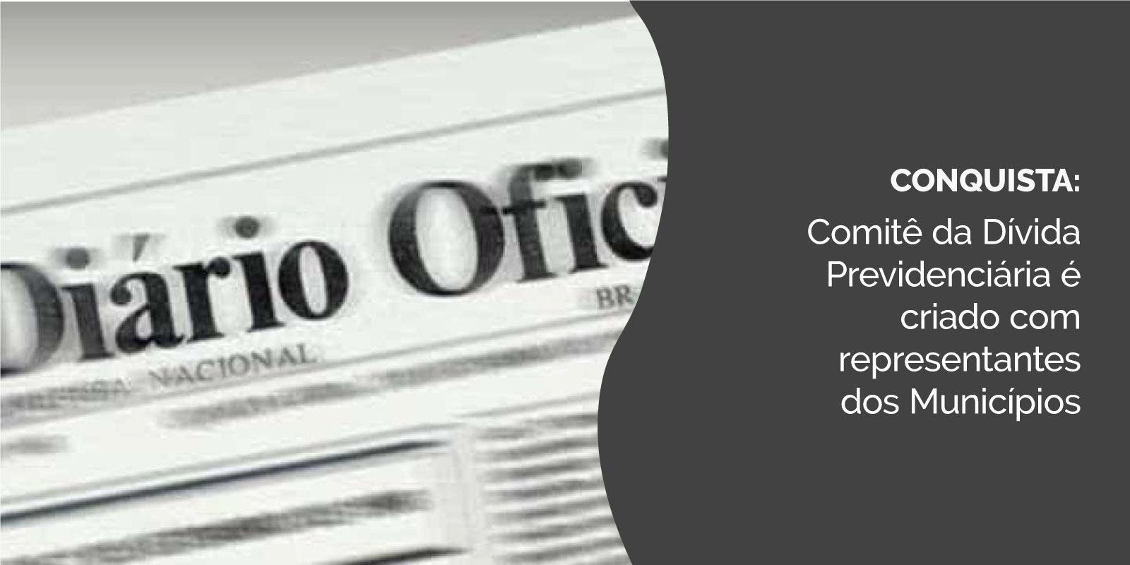 CONQUISTA: Comitê da Dívida Previdenciária é criado com representantes dos Municípios