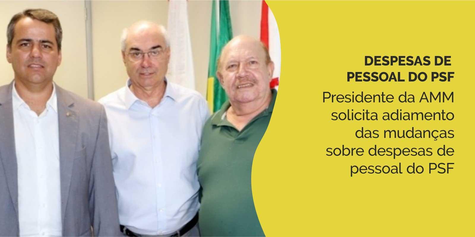Presidente da AMM se reúne com presidente do TCE e solicita adiamento das mudanças sobre despesas de pessoal do PSF