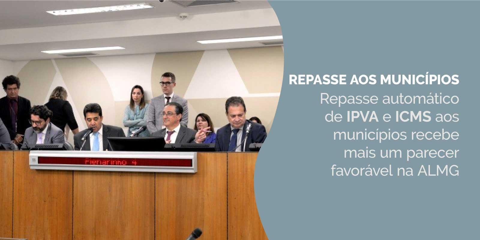 Repasse automático de IPVA e ICMS aos municípios recebe mais um parecer favorável na ALMG