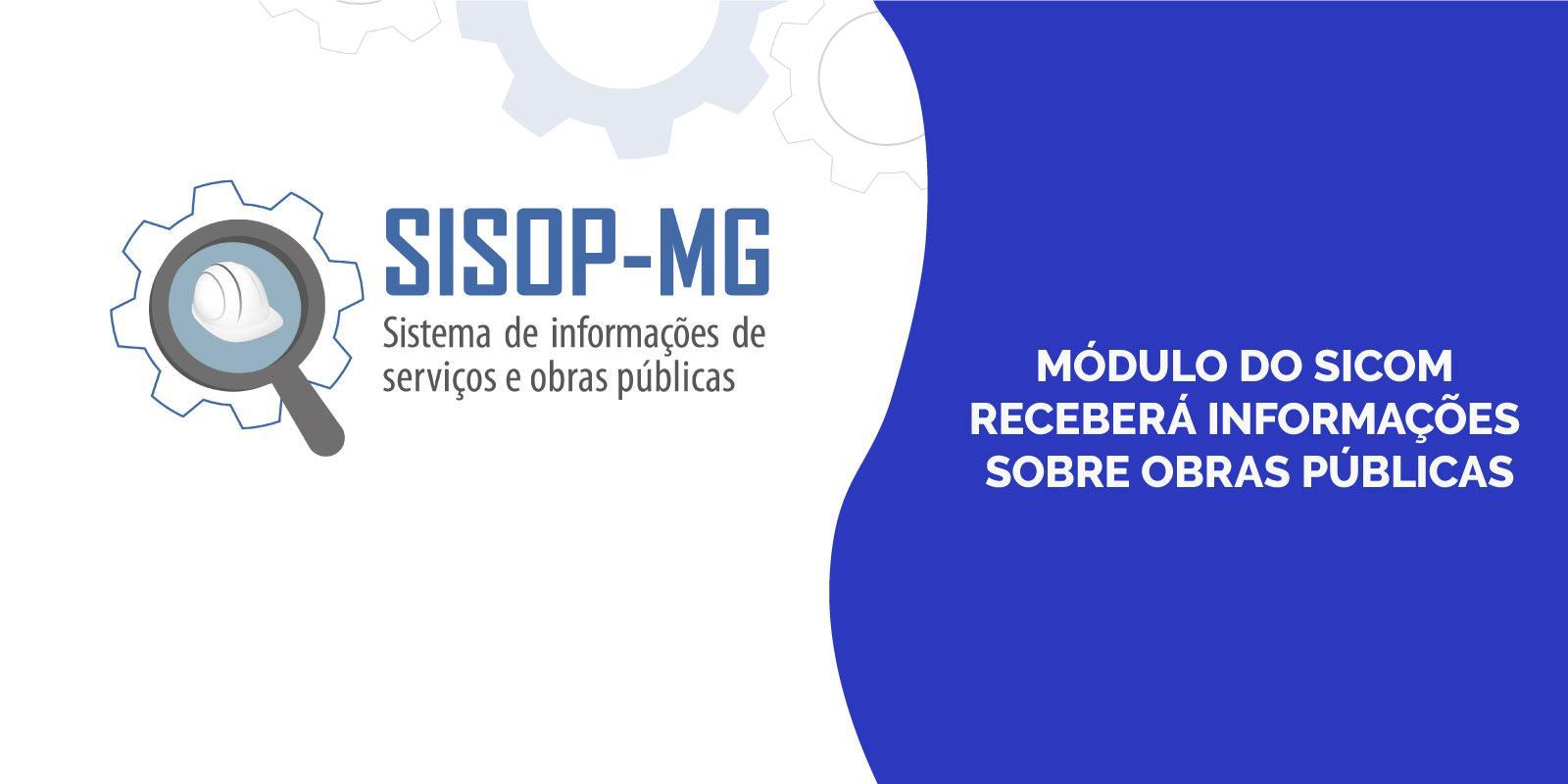 Módulo do Sicom receberá informações sobre obras públicas