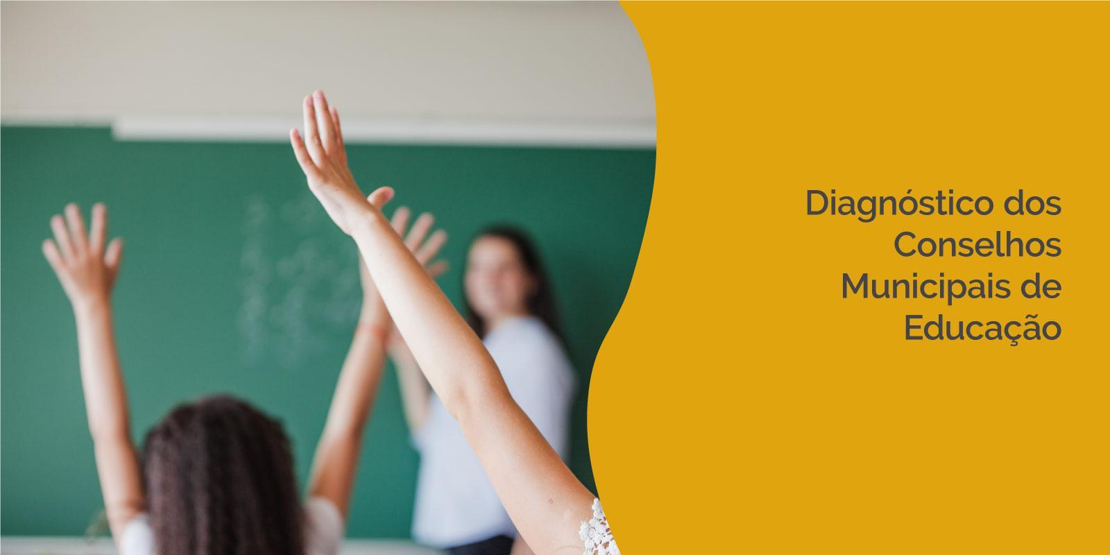 Diagnóstico dos Conselhos Municipais de Educação