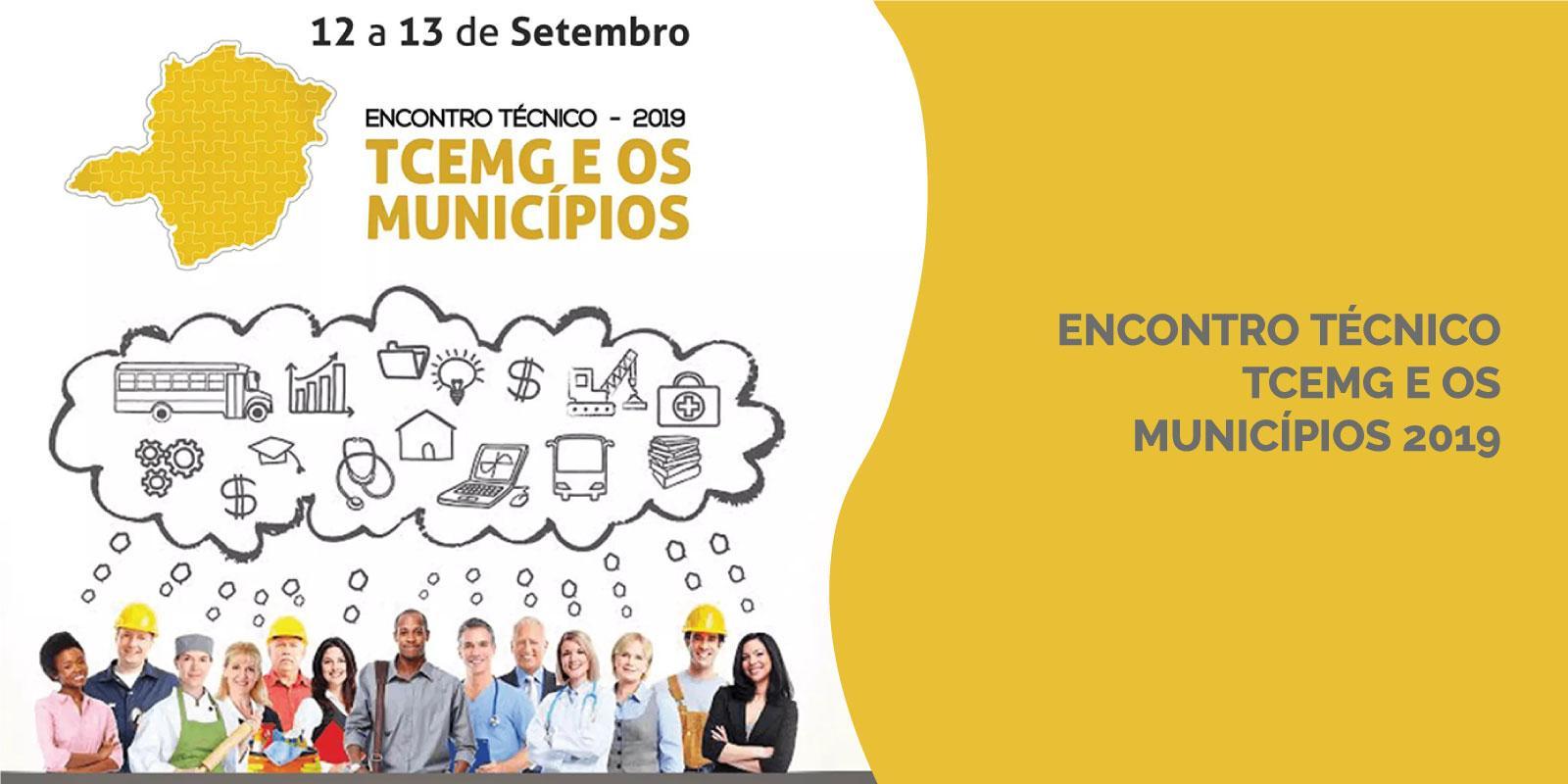 Encontro Técnico TCEMG e os Municípios 2019: O fortalecimento das receitas e o aprimoramento da gestão municipal