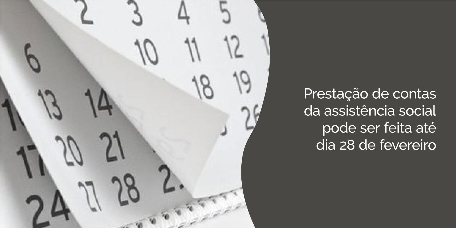 Prestação de contas da assistência social pode ser feita até dia 28 de fevereiro