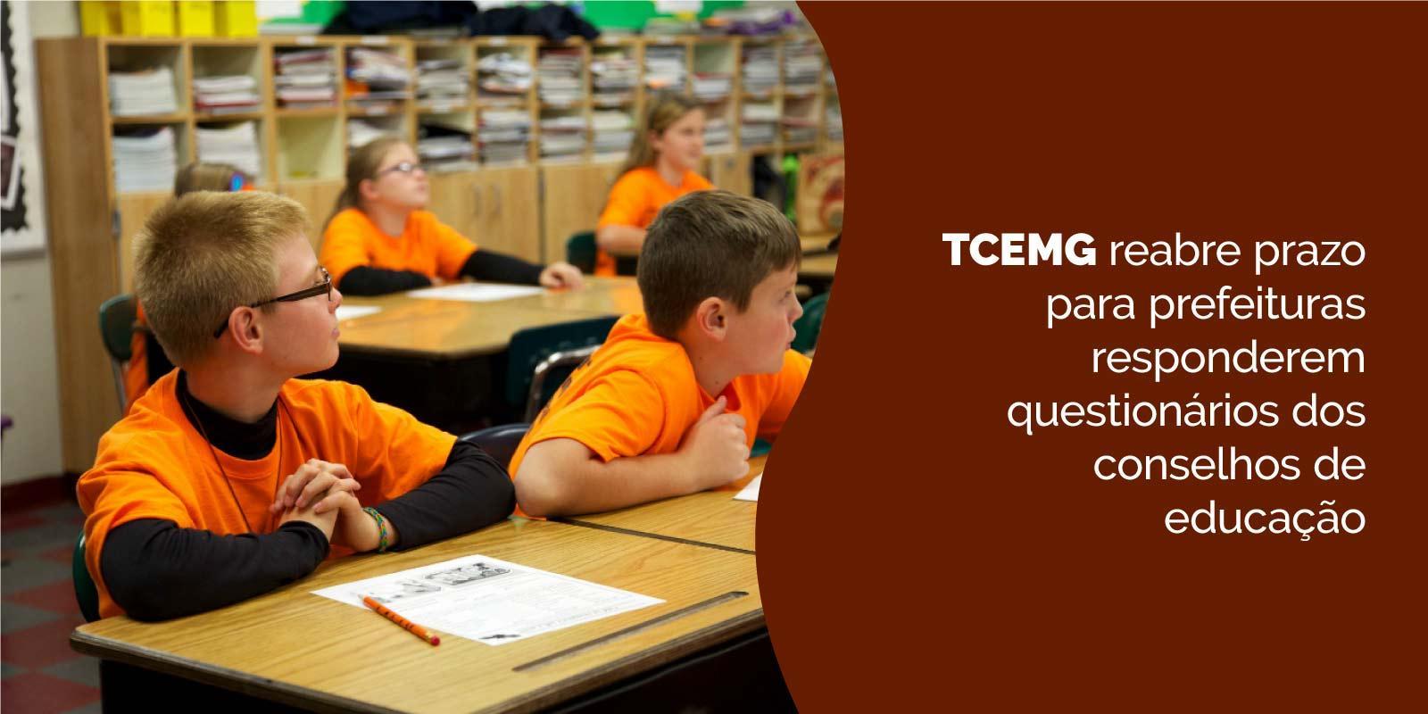 TCEMG reabre prazo para prefeituras responderem questionários dos conselhos de educação